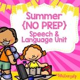 Summer No Prep Speech & Language Unit