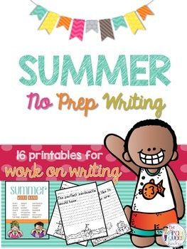 Summer No Prep Writing: 16 Printables for Daily Five Work on Writing