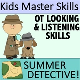 Summer Looking & Listening Skills - SUMMER DETECTIVE (Occu