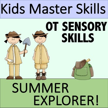 Summer Sensory Skills - SUMMER EXPLORER (Occupational Therapy)
