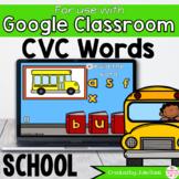 Back to School CVC Words Activity for Google Classroom