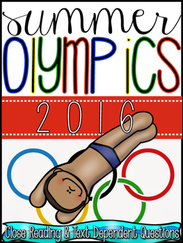 Summer Olympics Close Reads & Color Coding Text Dependent