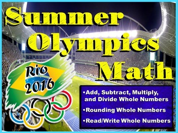 Summer Olympics Math Review - Operations with Whole Numbers
