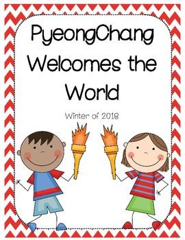 PyeongChang Welcomes the World - 2018
