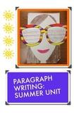 Summer Paragraph Writing Unit
