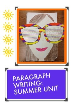 Summer Paragraph Writing Unit