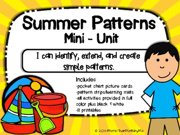 Summer Patterns Mini-Unit {black & white activities included} 66 pages