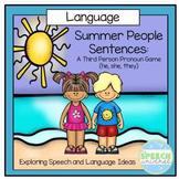Summer People Sentences: 3rd Person Pronouns