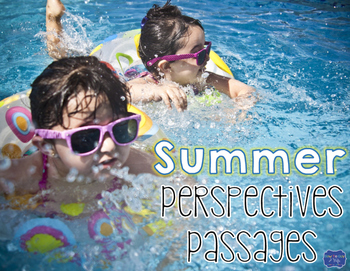 Summer Paired Passages Perspectives for the End of the Year