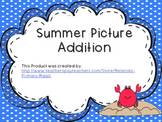 Picture Addition Worksheets (Summer Theme)