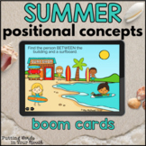 Summer Positional / Spatial Basic Concepts & Prepositions