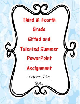 Summer PowerPoint - Third & Fourth Grade Gifted and Talent
