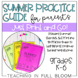 Summer Practice Guide for Parents | BUNDLE K-6th Grades Included