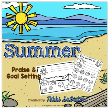 Behavior Management- Summer Praise and Goal Setting