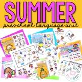 THEME OF THE WEEK: Summer Preschool Language Unit