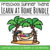 Distance Learning Summer Preschool Learn at Home Bundle
