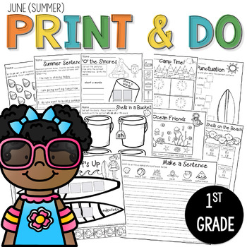 Printables Summer (June) Print and Do- No Prep Math and Literacy 1st Grade