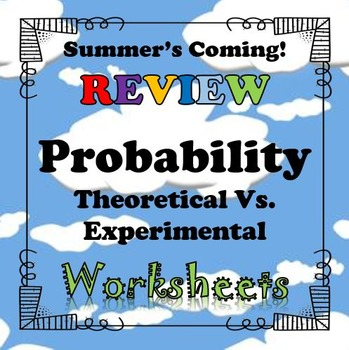 Summer Probability Worksheets Theoretical Vs. Experimental...Math+Riddle=FUN!