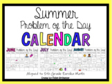 Summer Problem of the Day Math Calendar (Aligned to 5th Grade Eureka Math!)