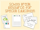 School Break Resource for Special Education