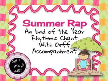 Summer Rap - Rhythmic Chant w/ Orff instrument accompaniment {ta titi rest taah}