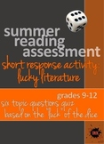 Summer Reading Assessment: Short Response Topic Quiz (Lucky Lit.)