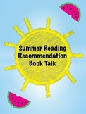Summer Reading Book Talk Project- End of Year Activity