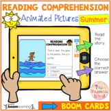 Summer Reading Comprehension Animated Pictures Boom Cards ™