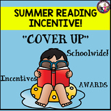 Summer Reading Incentive!  COVER UP! For Rising 1st to 5th