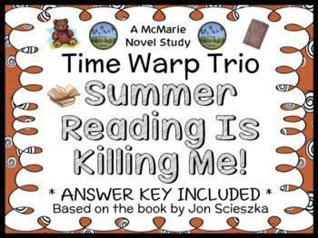 Time Warp Trio: Summer Reading Is Killing Me! (John Sciesz