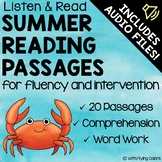 Summer Reading Passages with Comprehension and AUDIO!