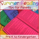 Summer Reading Tips for Parents(Pre-K to Kindergarten)