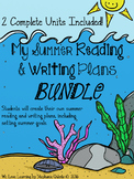 Summer Reading and Writing Plans Bundle