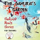 Summer Reads Series for Teachers: The Samurai's Garden...F
