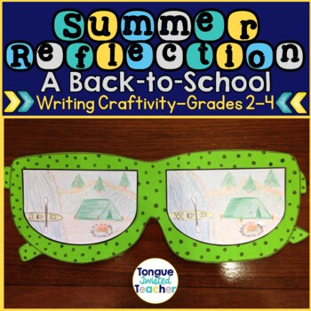 Summer Reflection, Back-to-School Writing Project, Craftiv