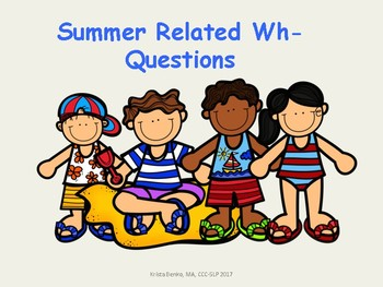 Summer Related Wh- Questions