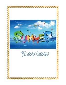 Summer Packet, Review Fun- Math, Reading, Writing
