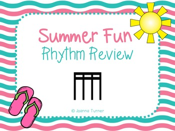 Summer Rhythm Review (Sixteenth Notes)
