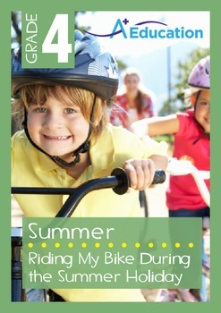 Summer - Riding My Bike During the Summer Holiday - Grade 4