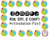 Summer Roll Say and Color Articulation