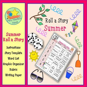 Summer Roll a Story - Story Prompts, Graphic Organizers, Word Lists & Rubric