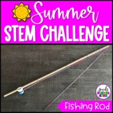 Fishing Rod Summer STEM Activity and Challenge