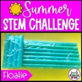 Summer STEM Activities (Floating Device Summer STEM Challenge)