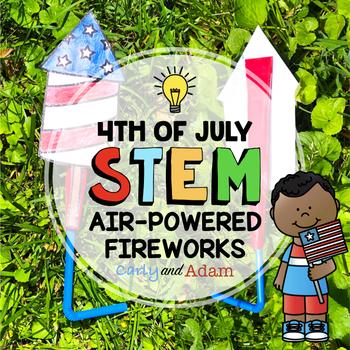Summer STEM Activity: Fourth of July Air-Powered Fireworks STEM