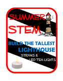 Summer STEM Challenge: Build the Tallest Lighthouse with straws and LED lights