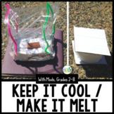 Summer STEM Challenge: Keep it Cool - Make it Melt