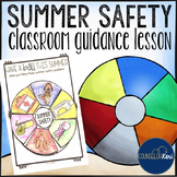 Summer Safety Classroom Guidance Lesson for Elementary School Counseling