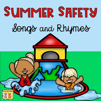 Summer Safety: Fun Mini-booklet, Posters, Vocabulary Cards for End of the Year