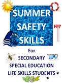 Summer Safety Skills for Secondary Special Education Life