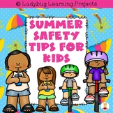 Summer Safety Tips For Kids  {Ladybug Learning Projects}